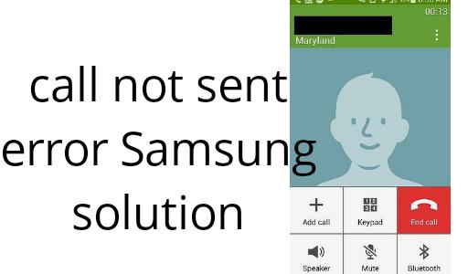 Call Not Sent Error Samsung