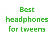 best headphones for tweens