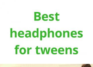 best headphones for tweens