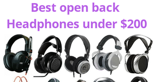 best open back Headphones under $200